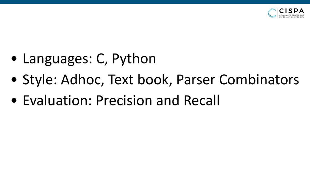 • Languages: C, Python • Style: Adhoc, Text boo...