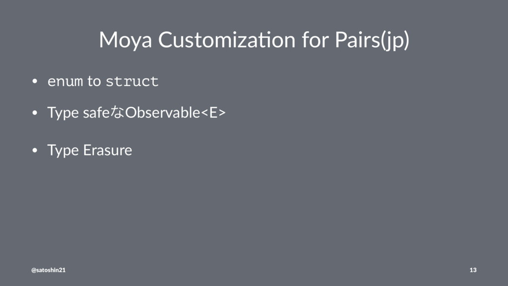 Moya Customiza-on for Pairs(jp) • enum to struc...
