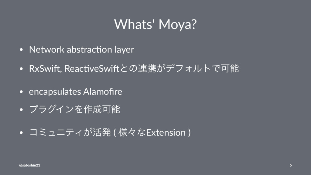 Whats' Moya? • Network abstrac.on layer • RxSwi...