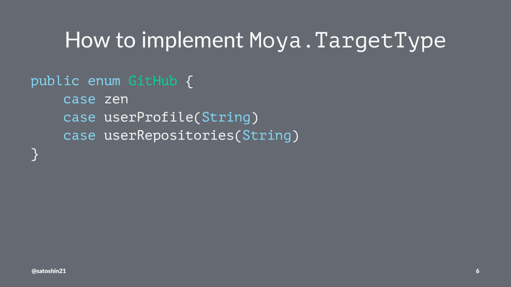 How to implement Moya.TargetType public enum Gi...