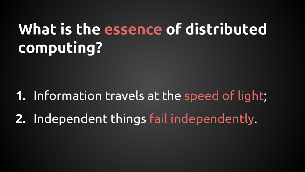 What is the essence of distributed computing? 1...