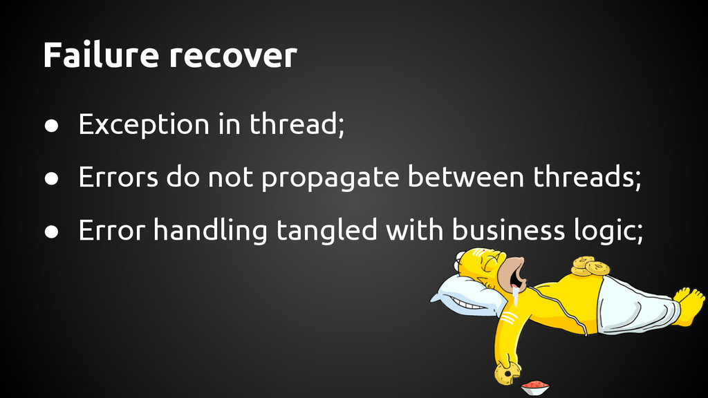 ● Exception in thread; ● Errors do not propagat...