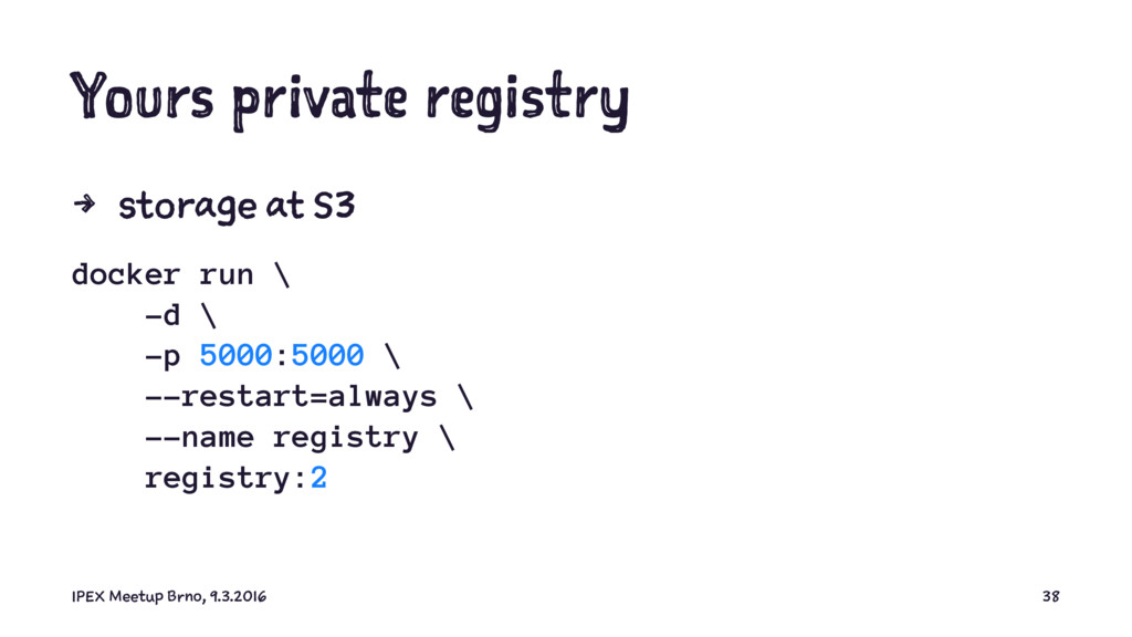 Yours private registry 4 storage at S3 docker r...