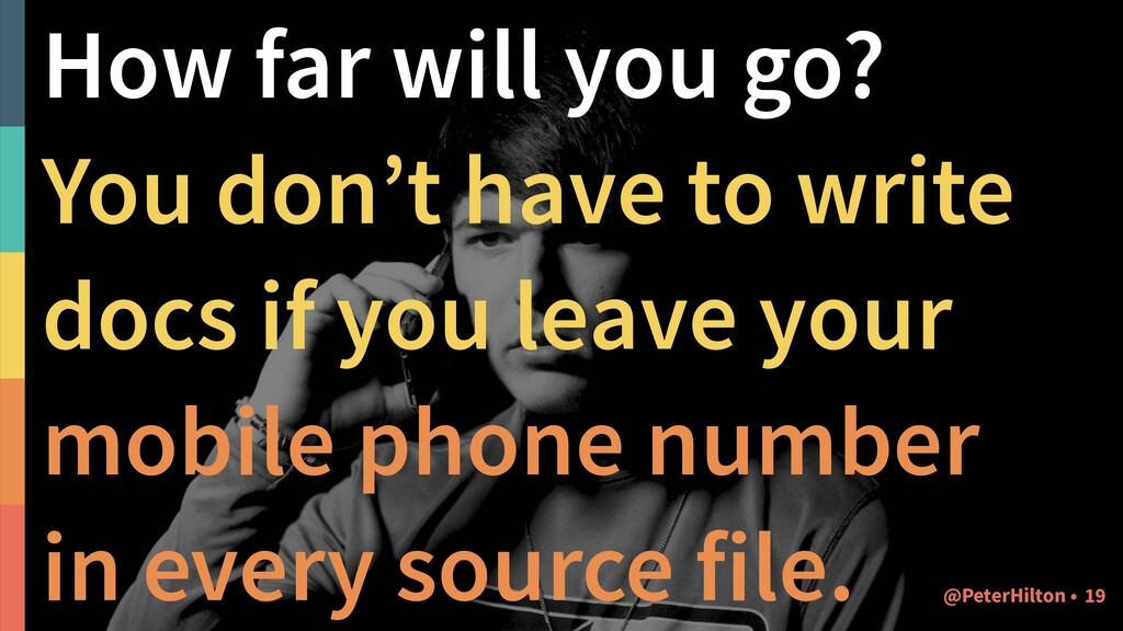 How far will you go? You don't have to write do...