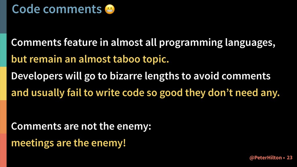 Code comments  Comments feature in almost all p...