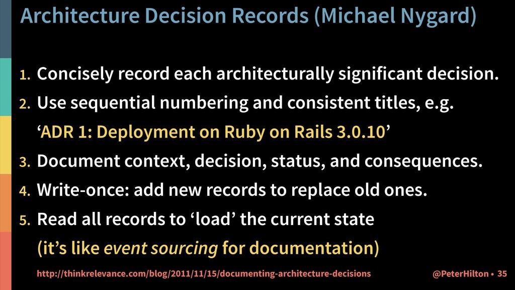 Architecture Decision Records (Michael Nygard) ...