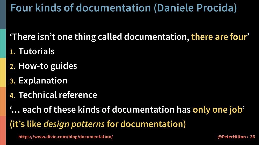 Four kinds of documentation (Daniele Procida) '...