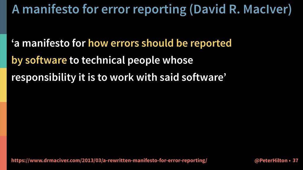 A manifesto for error reporting (David R. MacIv...