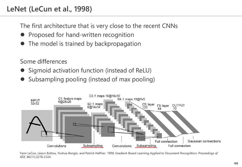 LeNet (LeCun et al., 1998) 49 Yann LeCun, Léeon...