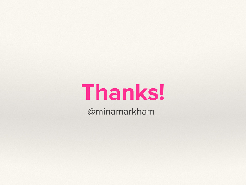 Thanks! @minamarkham