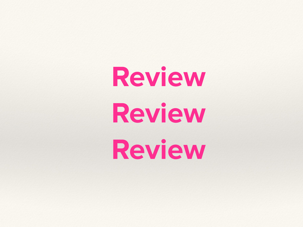 Review Review Review