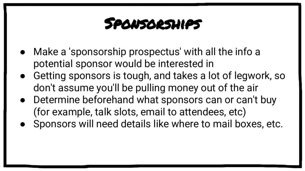 Sponsorships ● Make a 'sponsorship prospectus' ...