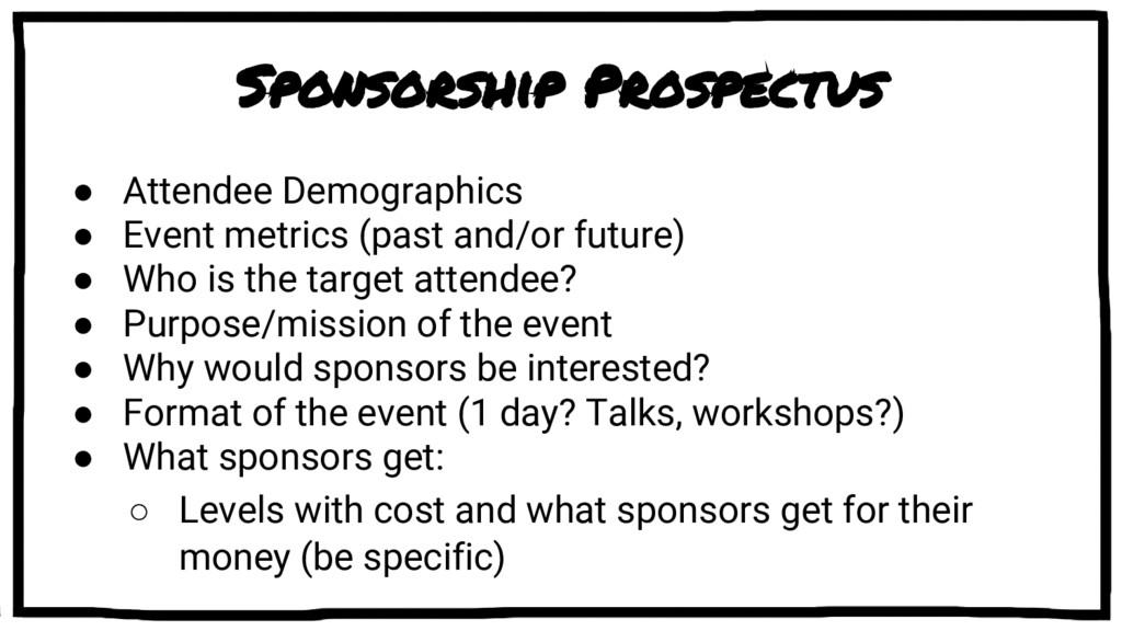 Sponsorship Prospectus ● Attendee Demographics ...
