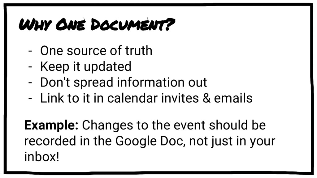 Why One Document? - One source of truth - Keep ...