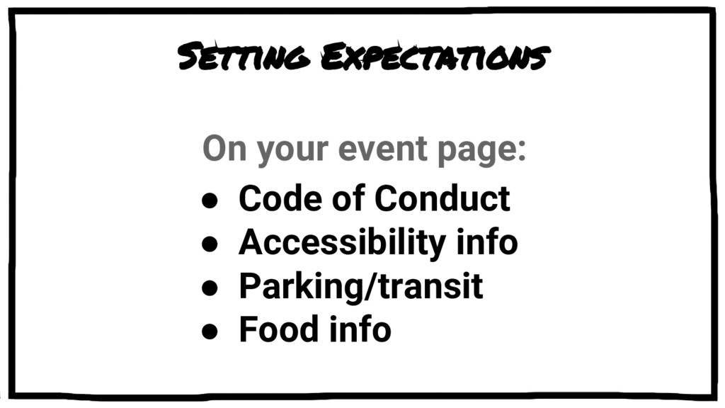 Setting Expectations On your event page: ● Code...