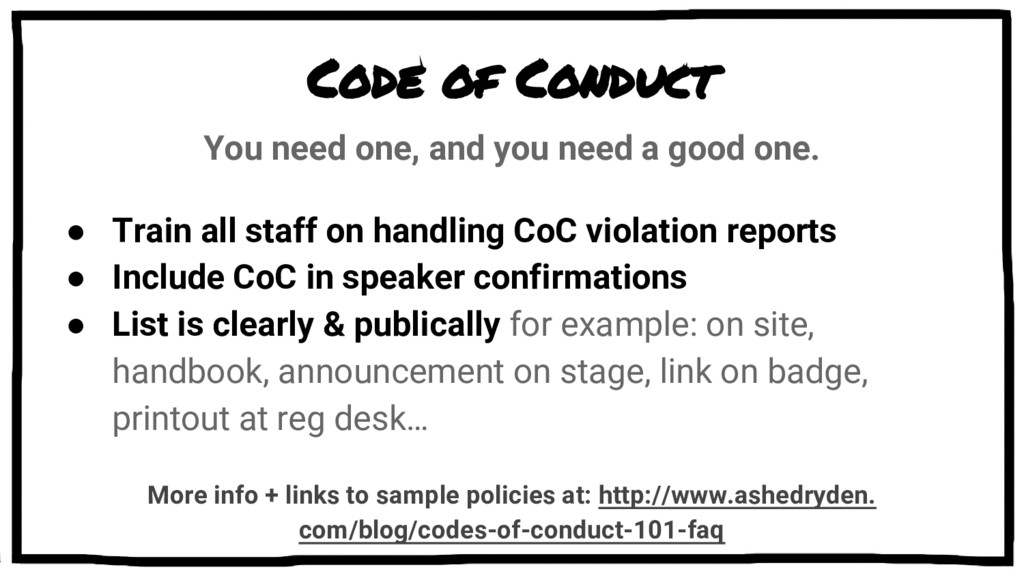 Code of Conduct You need one, and you need a go...