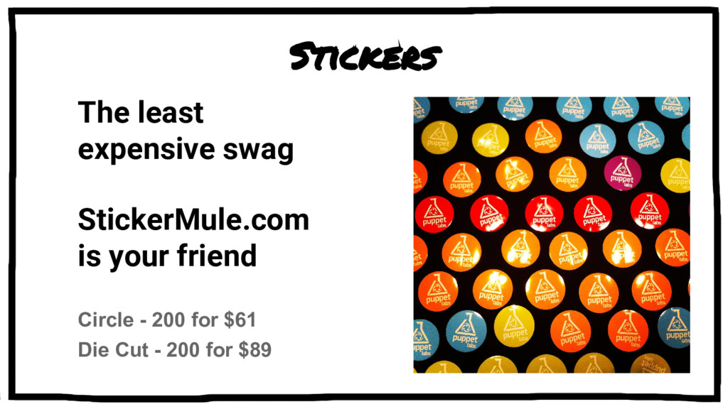 Stickers The least expensive swag StickerMule.c...