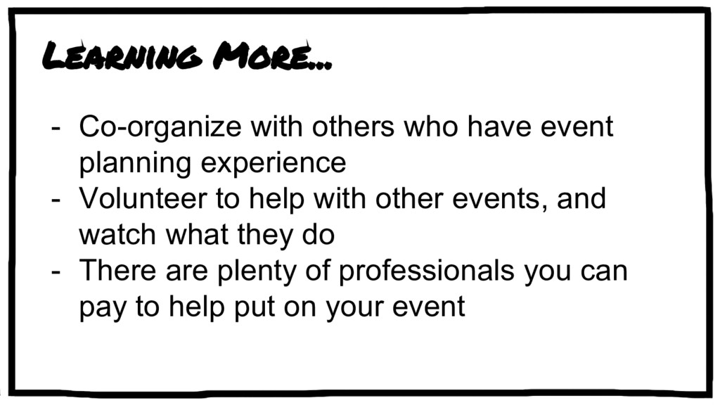 Learning More... - Co-organize with others who ...