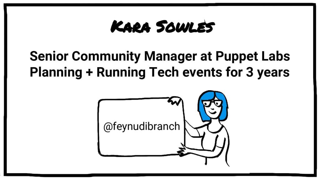Kara Sowles Senior Community Manager at Puppet ...