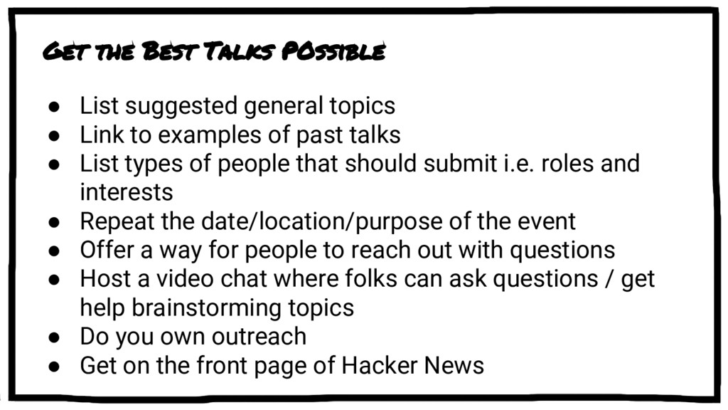 Get the Best Talks POssible ● List suggested ge...