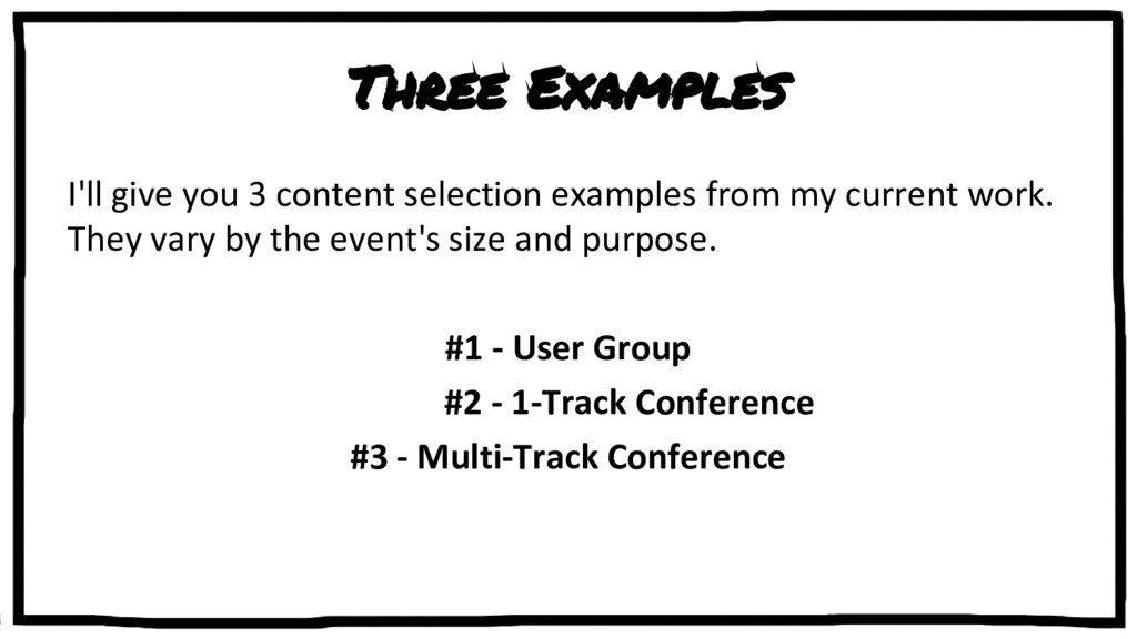 Three Examples I'll give you 3 content selectio...