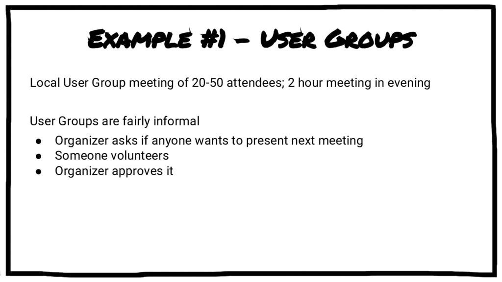 Example #1 - User Groups Local User Group meeti...