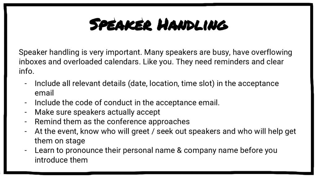 Speaker Handling Speaker handling is very impor...