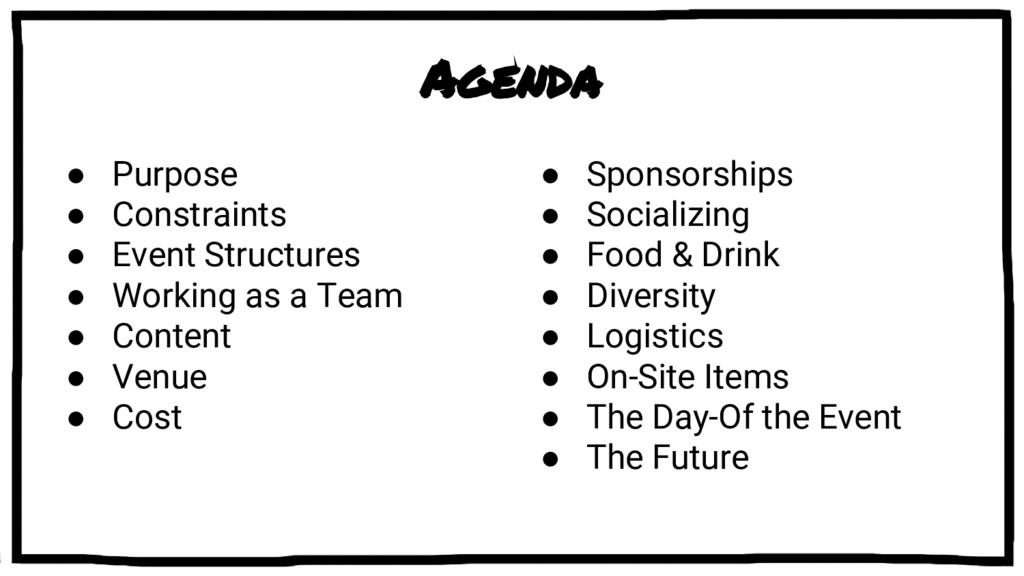 Agenda ● Purpose ● Constraints ● Event Structur...