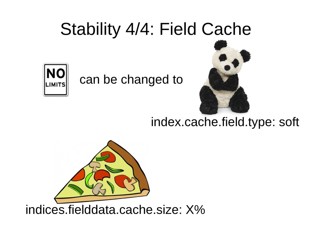 Stability 4/4: Field Cache can be changed to in...