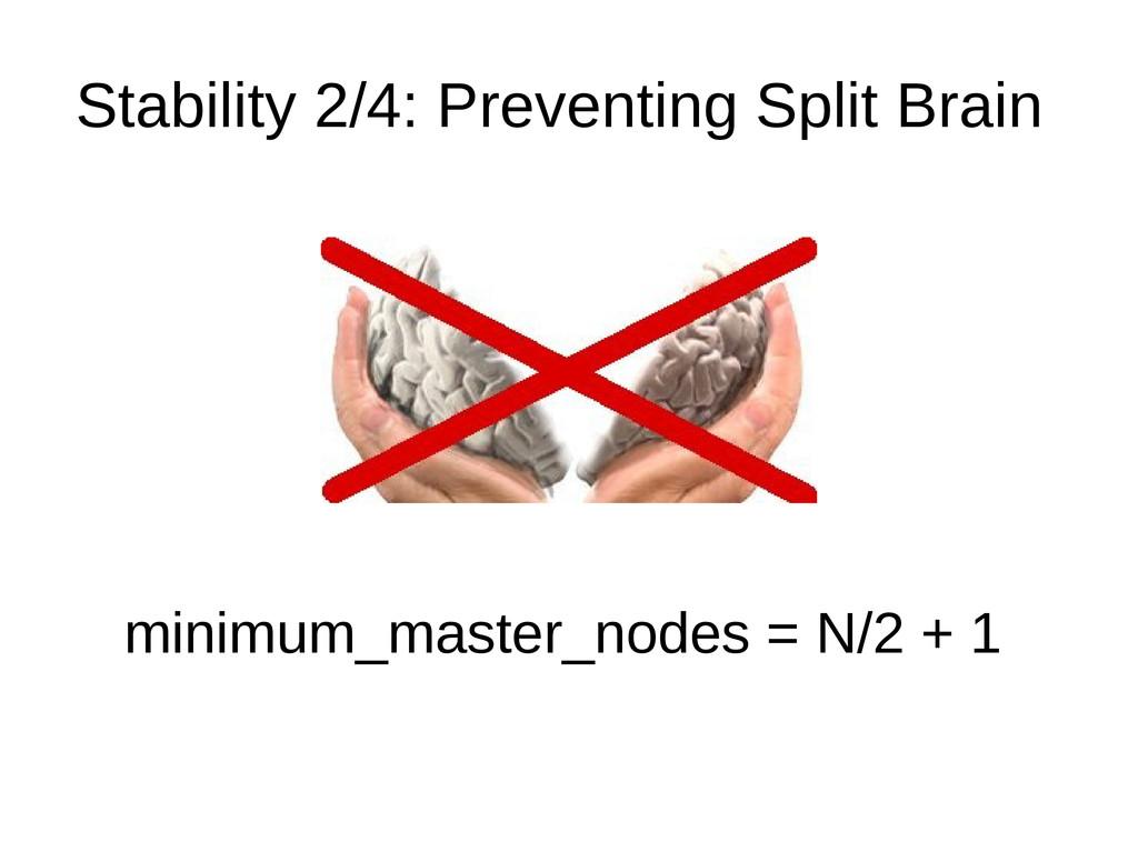 Stability 2/4: Preventing Split Brain minimum_m...