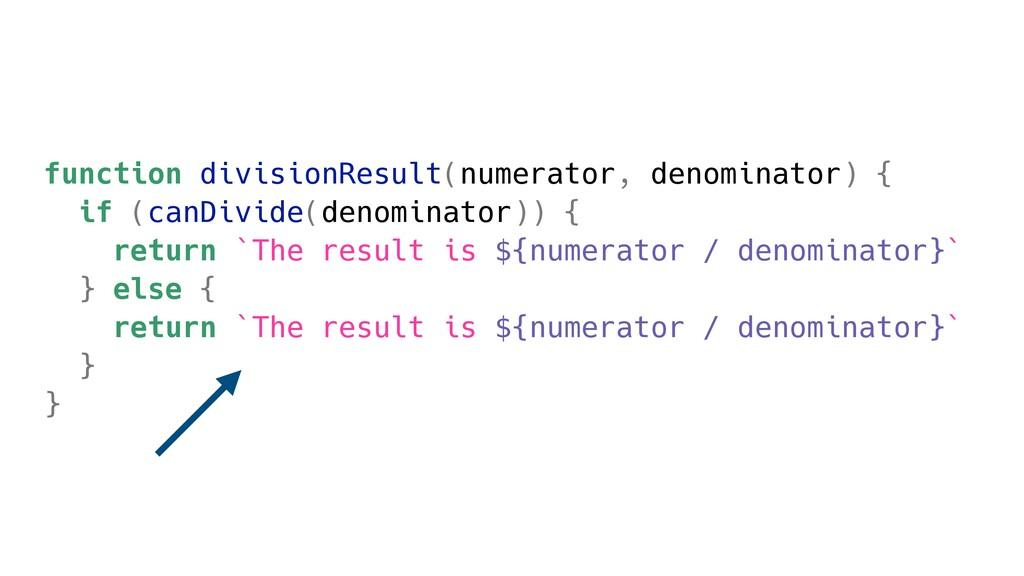 function divisionResult(numerator, denominator)...