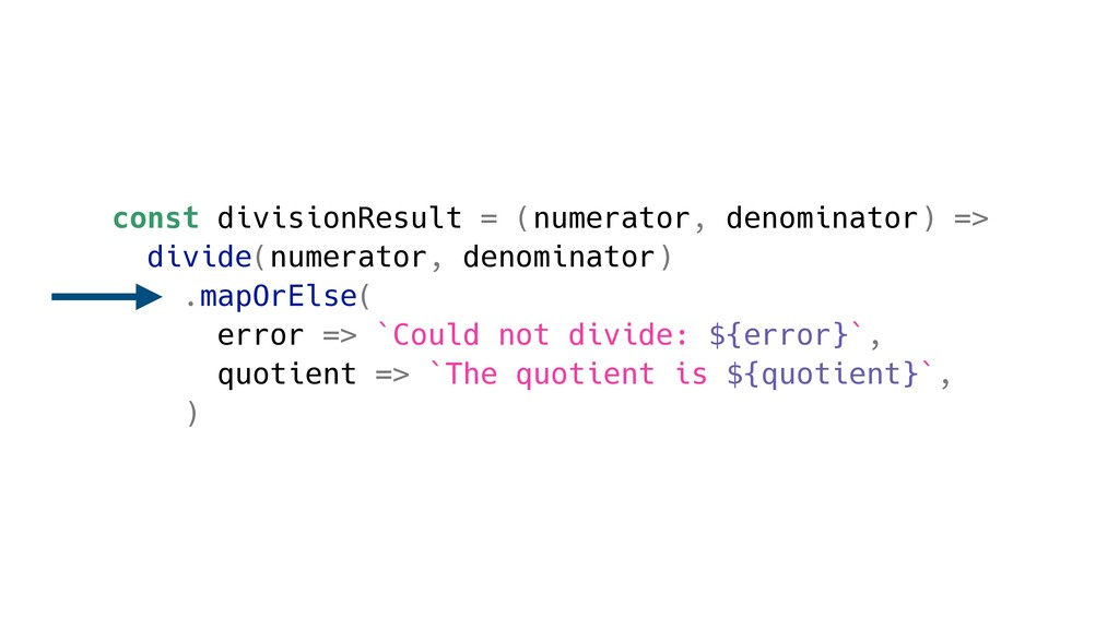 const divisionResult = (numerator, denominator)...