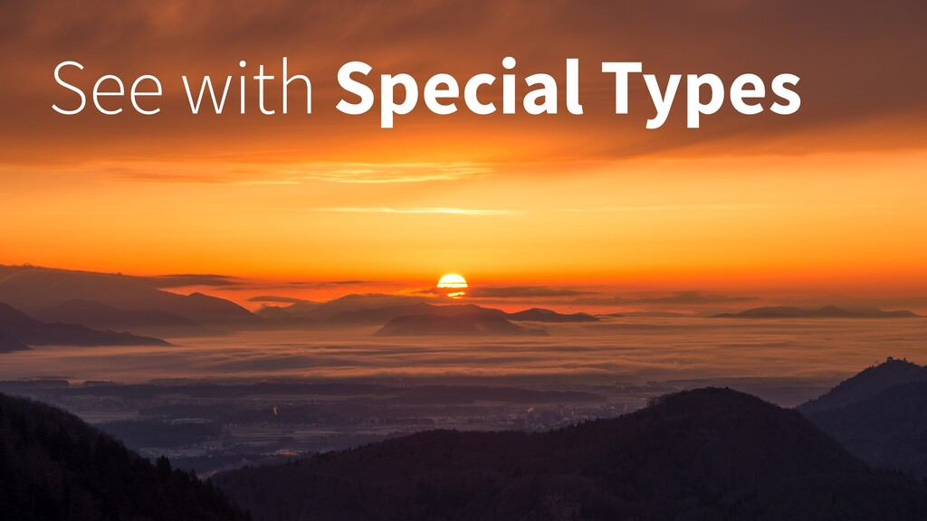 See with Special Types