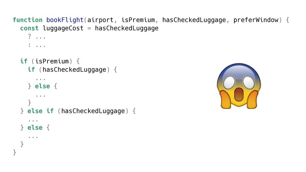 function bookFlight(airport, isPremium, hasChec...