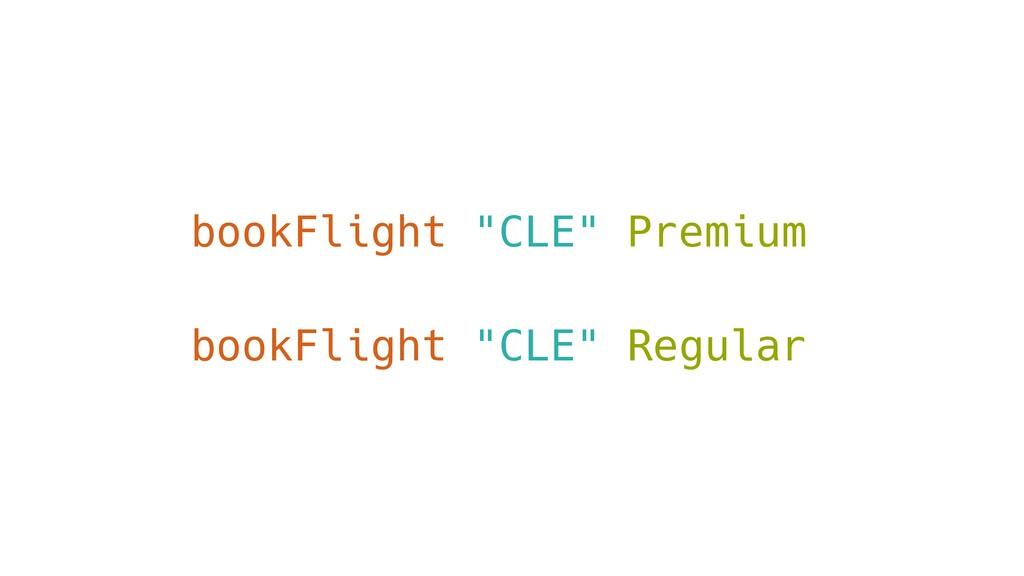 "bookFlight ""CLE"" Premium bookFlight ""CLE"" Regul..."
