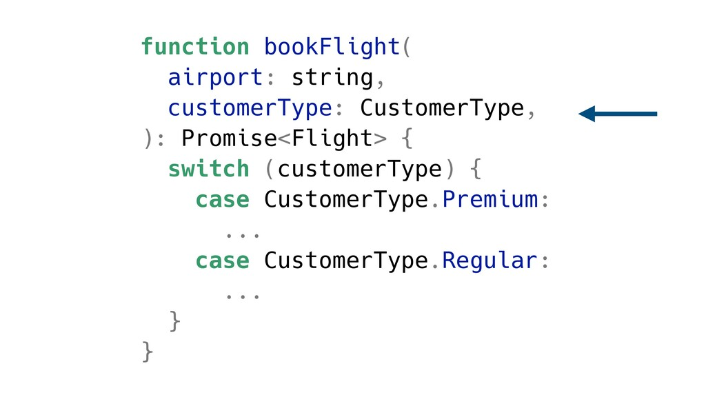 function bookFlight( airport: string, customerT...