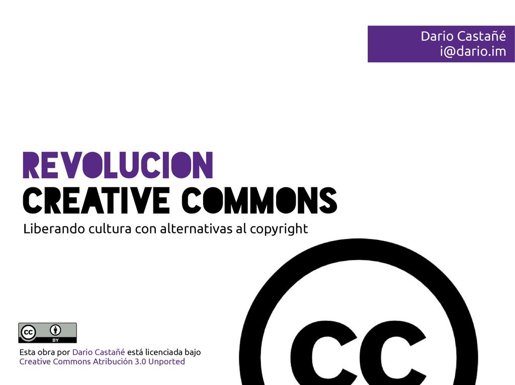 RevolucioN Creative Commons Liberando cultura c...