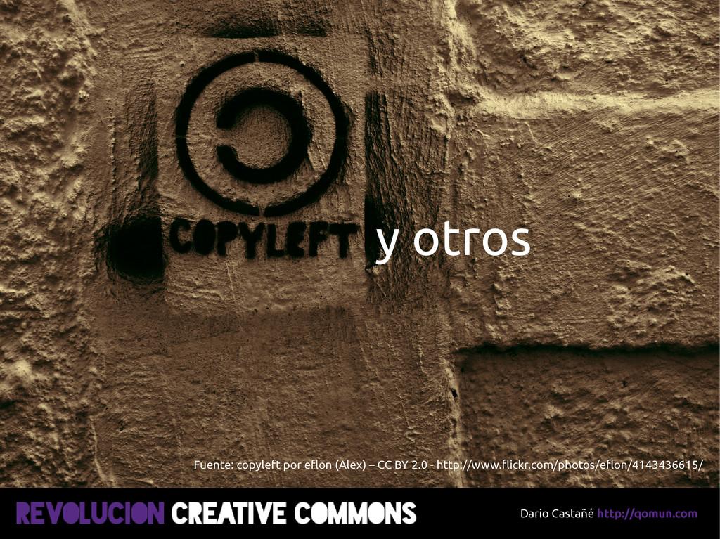 Dario Castañé http://qomun.com y otros Fuente: ...
