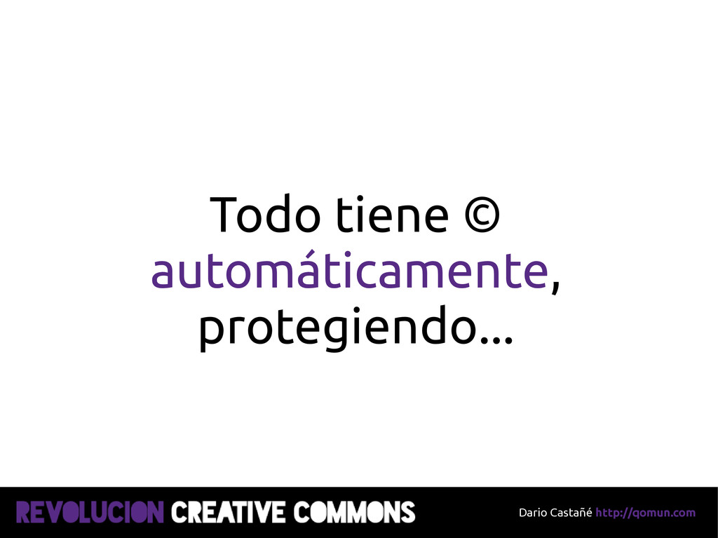 Dario Castañé http://qomun.com Todo tiene © aut...