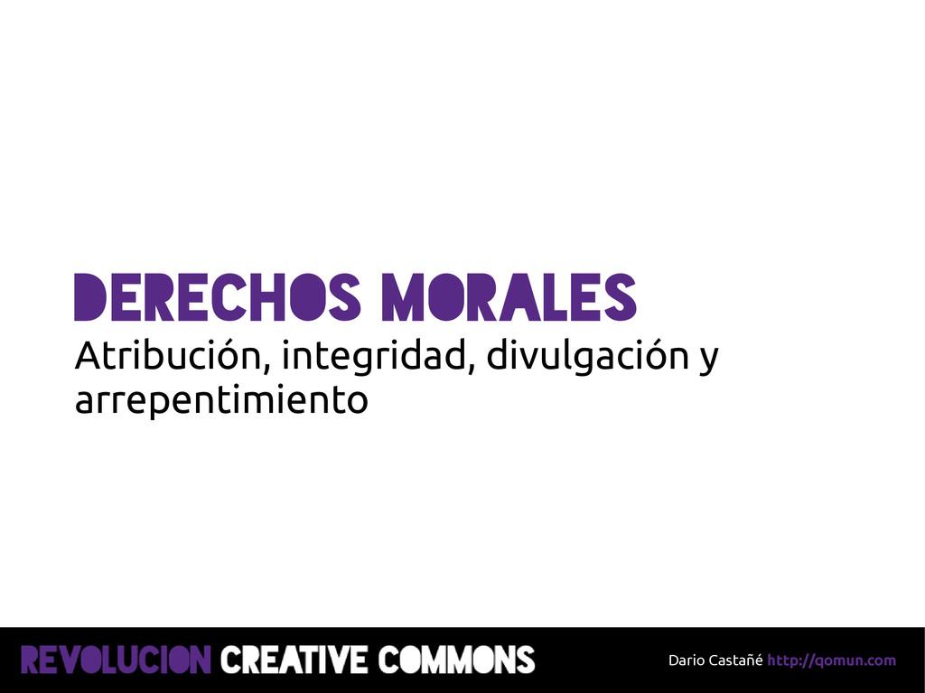 Dario Castañé http://qomun.com Derechos morales...