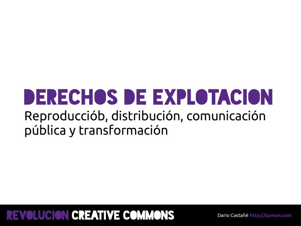 Dario Castañé http://qomun.com Derechos de expl...