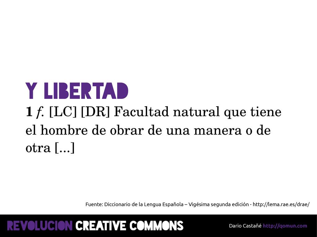 Dario Castañé http://qomun.com Y Libertad 1 f. ...