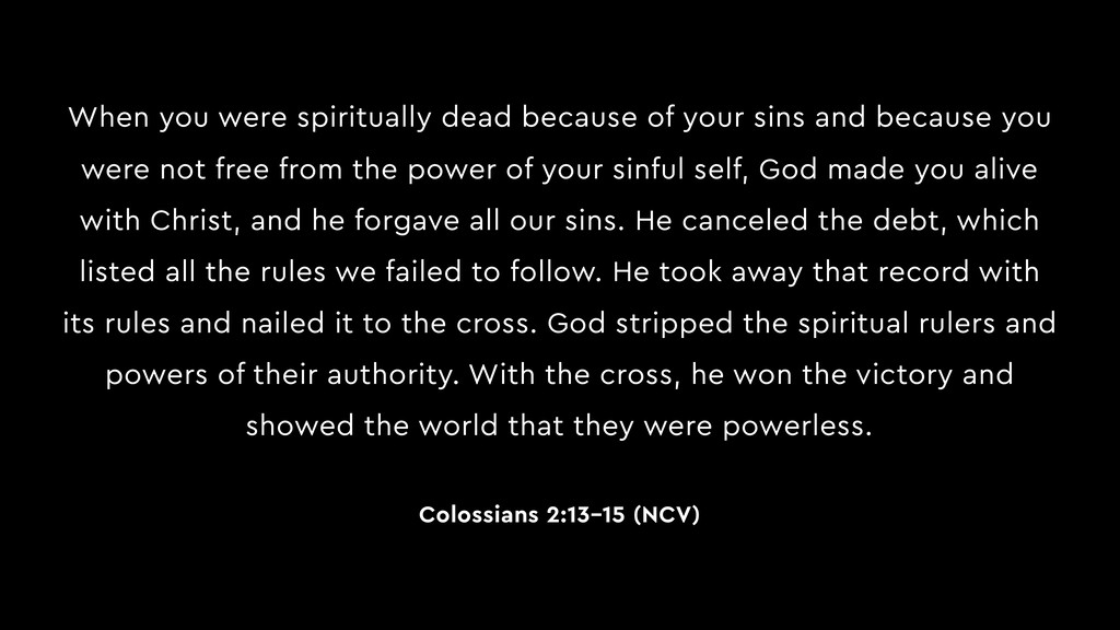 When you were spiritually dead because of your ...