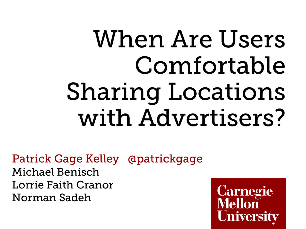 When Are Users Comfortable Sharing Locations wi...