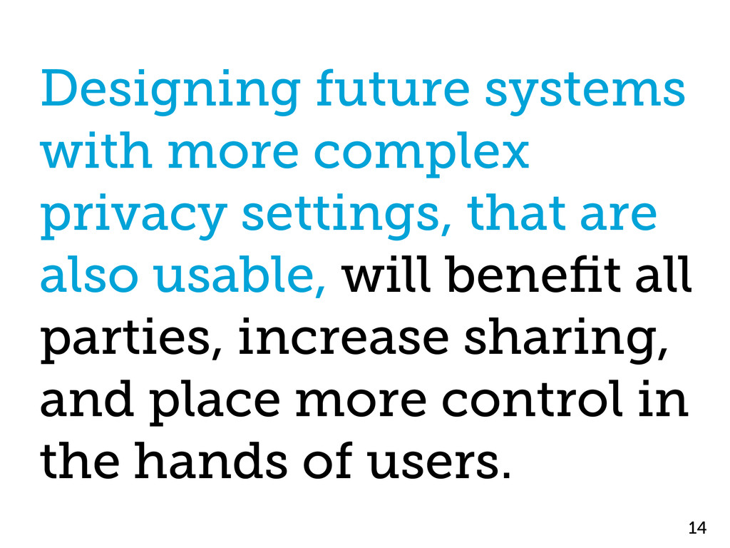 Designing future systems with more complex priv...