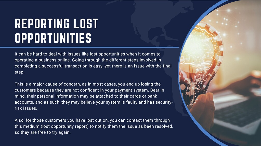 REPORTING LOST OPPORTUNITIES It can be hard to ...