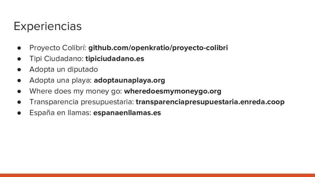 Experiencias ● Proyecto Colibrí: github.com/ope...