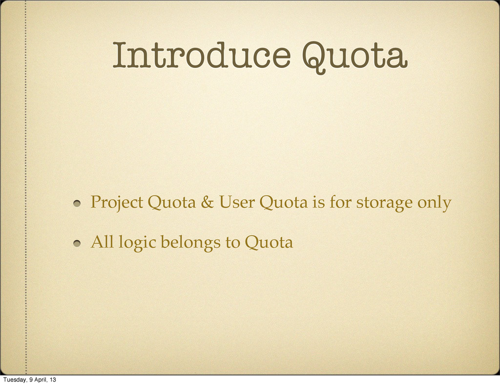 Introduce Quota Project Quota & User Quota is f...