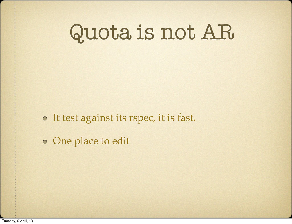Quota is not AR It test against its rspec, it i...