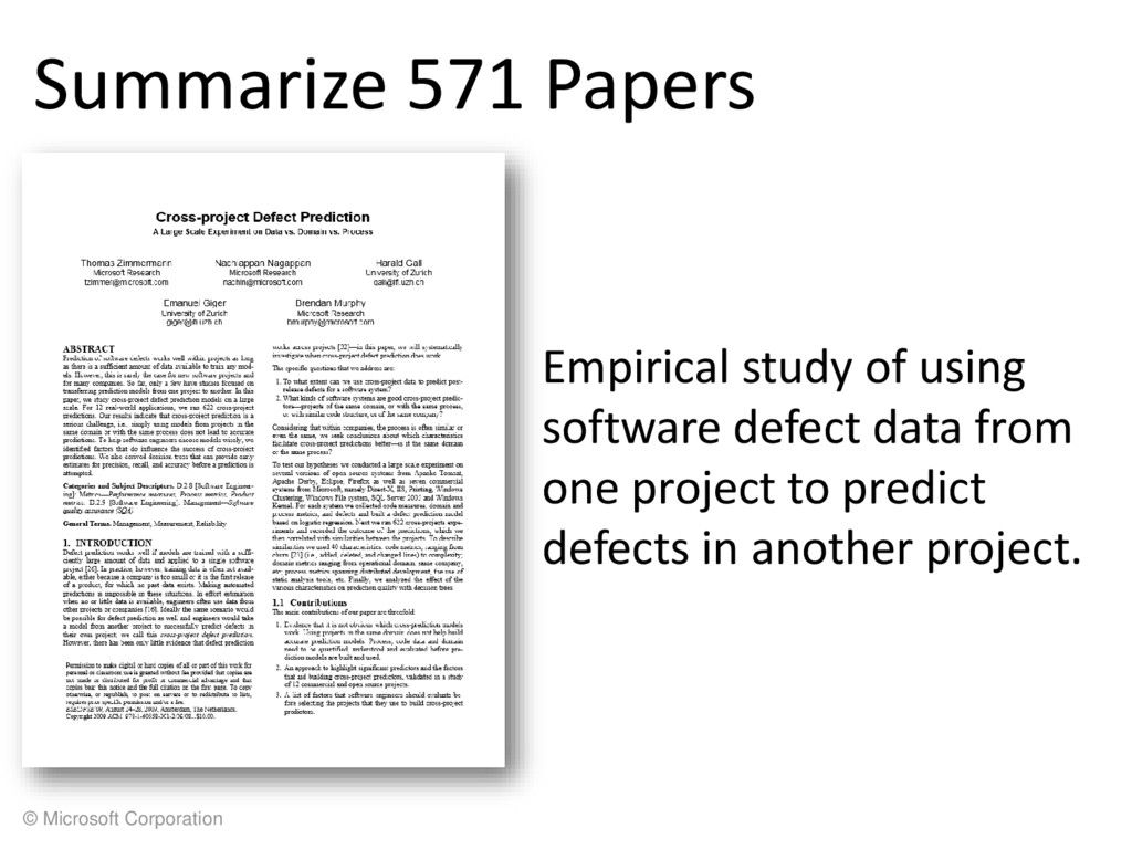 © Microsoft Corporation Summarize 571 Papers Em...